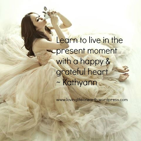 learn to live in the moment