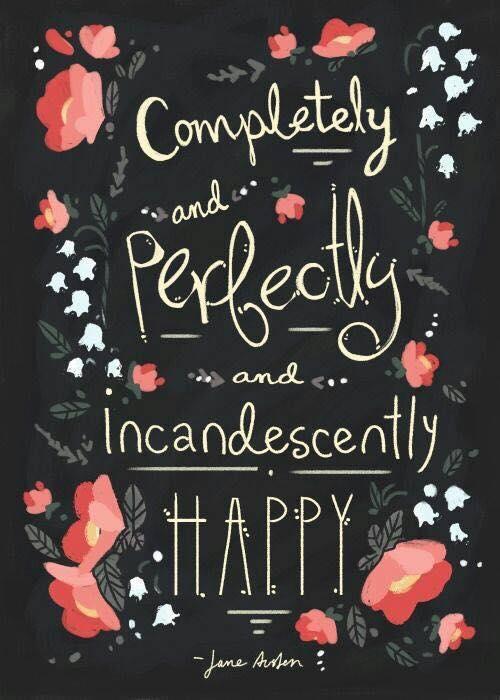 incandescently happy